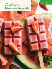 Rezept - Erdbeer-Wassermelonen-Eis - Simply Backen Sonderheft Erdbeeren – 01/2020