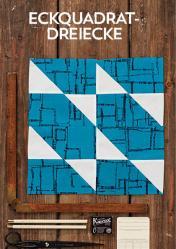 Nähanleitung - Eckquadrat-Dreiecke - Simply Kreativ Patchwork kompakt 01/2020