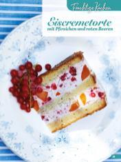 Rezept - Eiscremetorte mit Pfirsichen und roten Beeren - Simply Backen Sonderheft Sommertorten – 01/2020