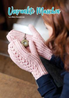 Strickanleitung - Umrankte Maschen - Simply Stricken Extra kompakt Handschuhe & Stulpen 01/2020
