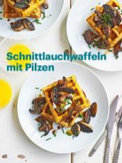 Rezept - Schnittlauchwaffeln mit Pilzen - Vegan Food & Living – 05/2020