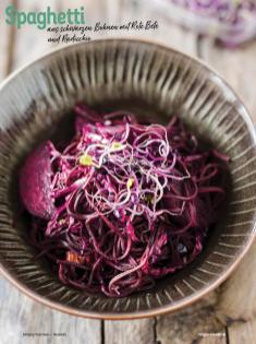 Rezept - Spaghetti aus schwarzen Bohnen mit Rote Bete und Radicchio - Simply Kochen Nudeln 04/2020