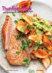 Rezept - Thunfischsteak mit Guacamole und Gemüsechips - Simply Kochen Kompakt Low Carb 01/2021