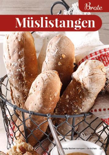 Rezept - Müslistangen - Simply Backen Kompakt Brötchen 02/2021