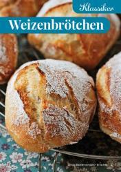 Rezept - Weizenbrötchen - Simply Backen Kompakt Brötchen 02/2021