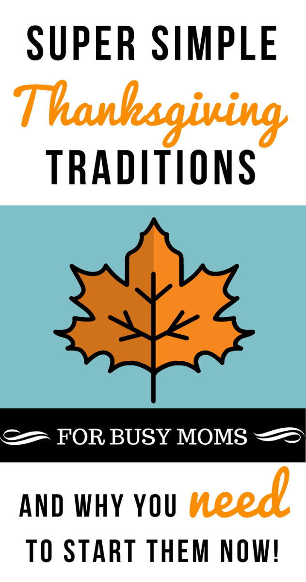 Super Simple Thanksgiving Tradition Ideas