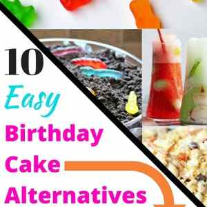 Super Easy Birthday Cake Alternatives