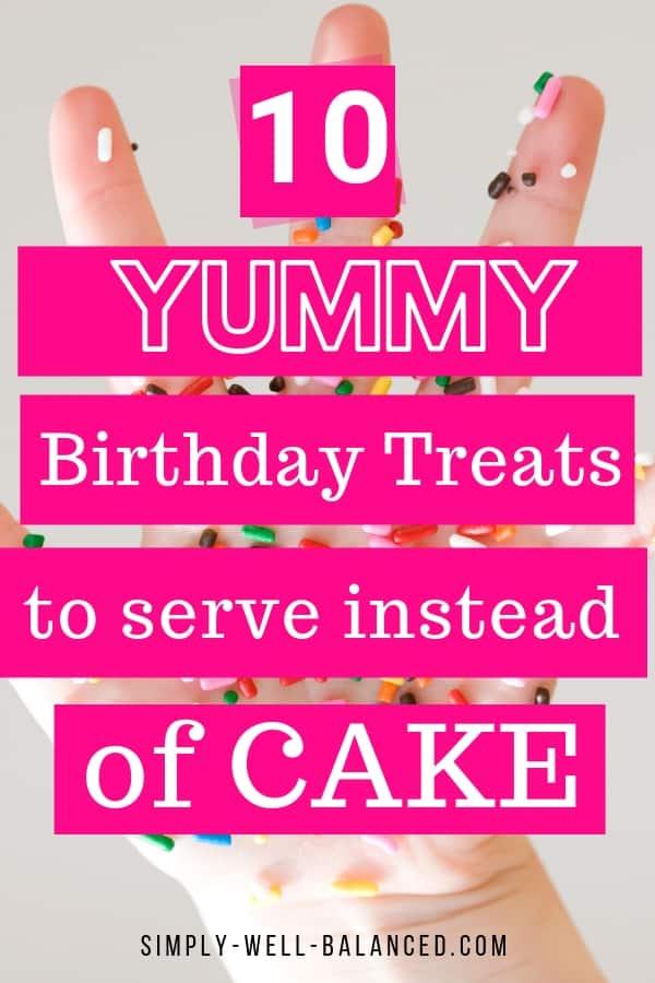 10 treats that are alternatives to birthday cake