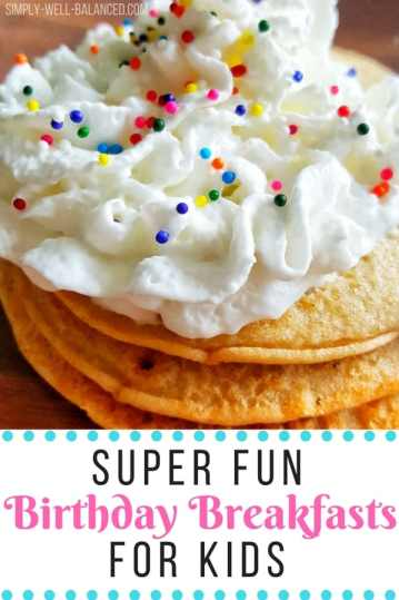 easy birthday breakfast ideas for kids that are crazy fun simply