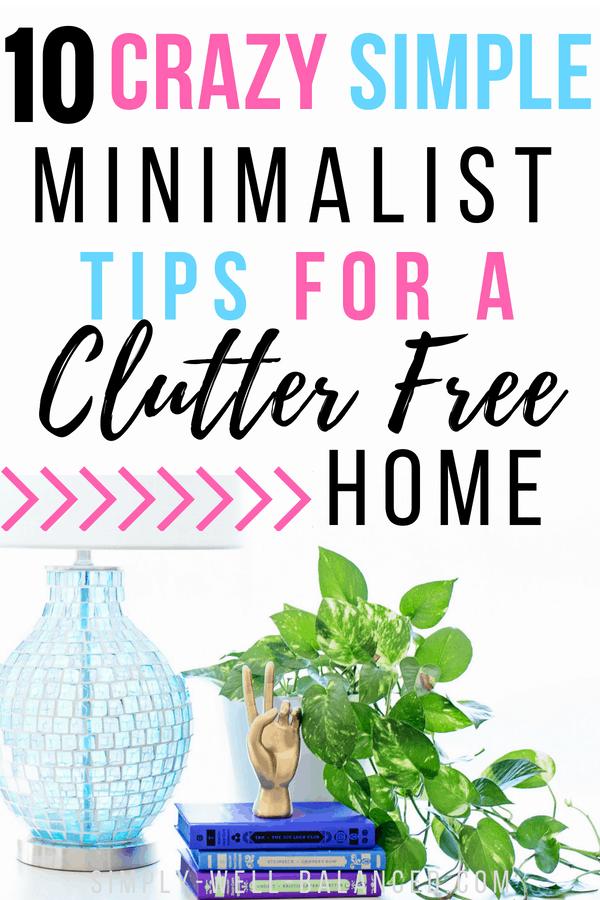 Looking to declutter and simplify your home? A clutter free home is possible if you follow these tips taking inspiration from minimalism. Learn how to get started and stay organized. This post is focused on decluttering ideas for families with kids. Take the stress out of modern homemaking and have more time to enjoy your life. #declutter #organize365 #simpleliving #minimalism #minimalist #clutterfree #declutter #organizedhome