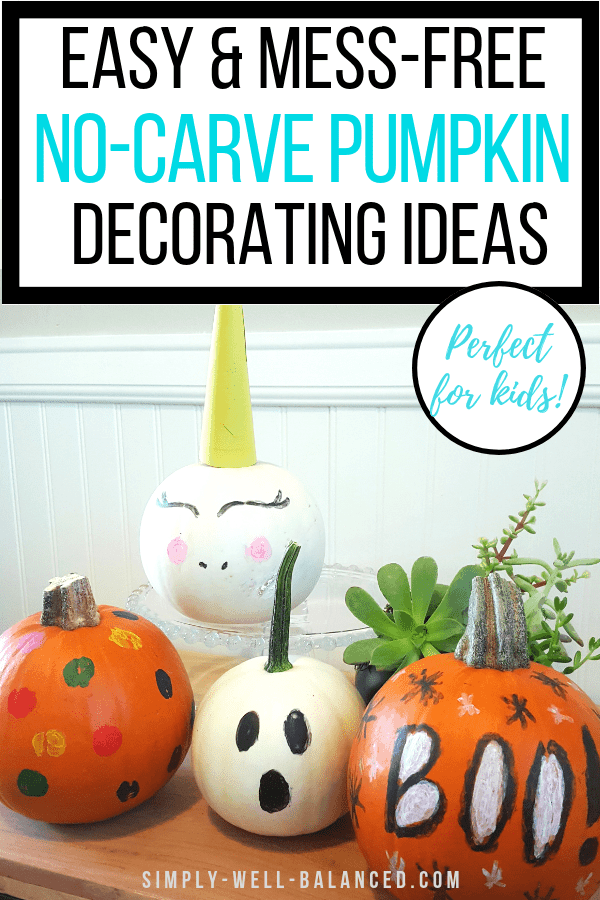 4 Easy And Mess Free No Carve Pumpkin Decorating Ideas Simply Well