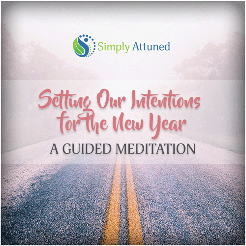 Setting Our Intentions for the New Year - Audio Download