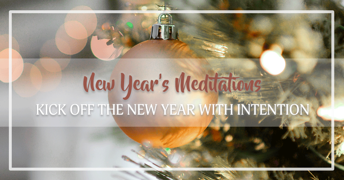 New Year's Meditations