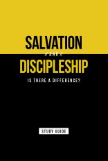 Salvation and Discipleship Study Guide