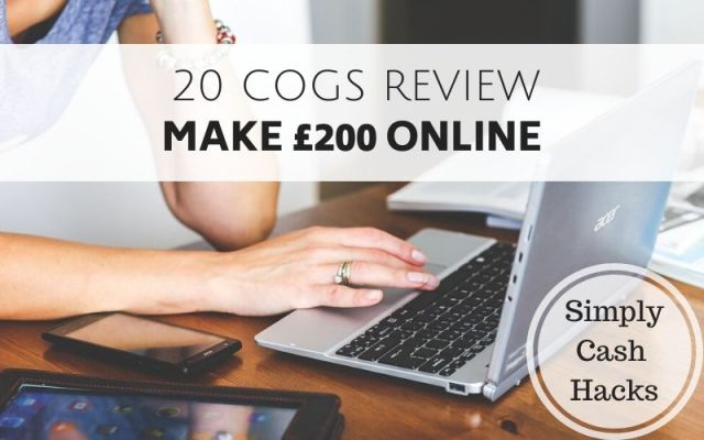 20 Cogs Review - Make £200 Online