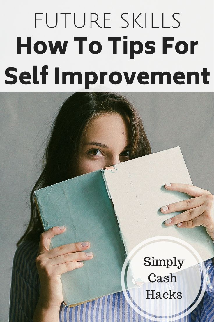 Future Skills: How To Tips For Self Improvement