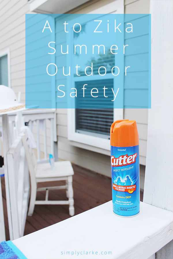 A to Zika Summer Outdoor Safety Simply Clarke