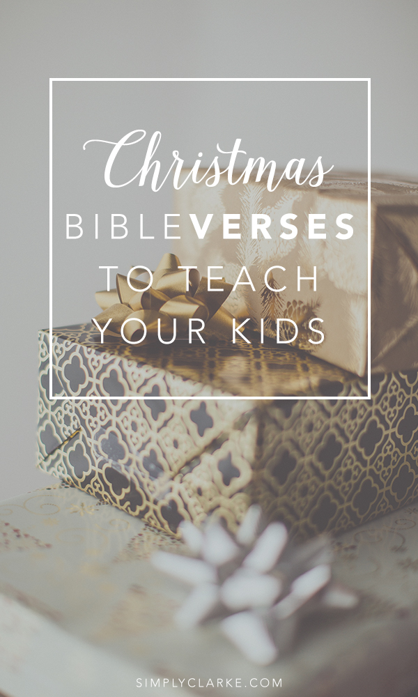 7 Christmas Bible Verses To Teach Your Kids Simply Clarke