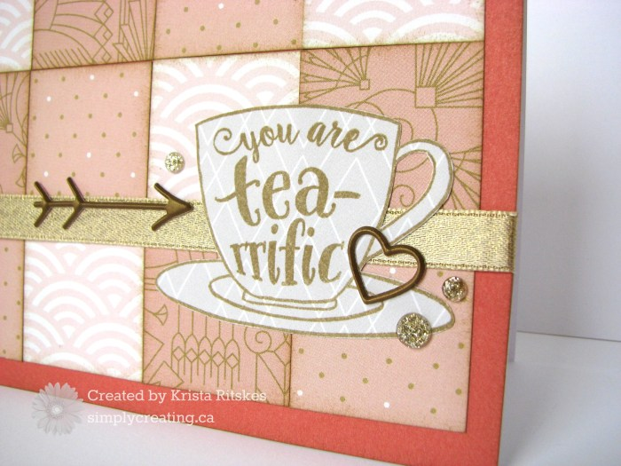 You are tea-riffic card detail by Krista Ritskes #simplycreatingcrafts