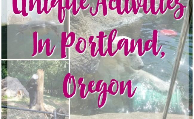 Unique Activities In Portland Oregon Simply Darr Ling