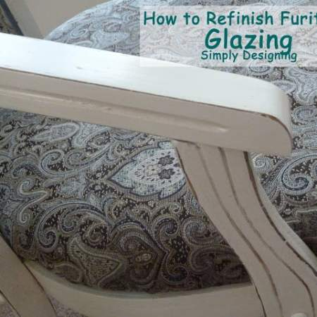 How to Refinish Furniture: Glazing