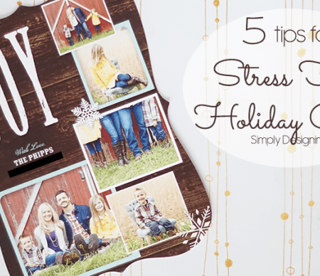 5 Tips for Stress Free Holiday Cards