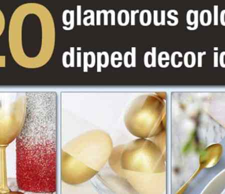 20 Glamorous Gold Dipped Decor Ideas