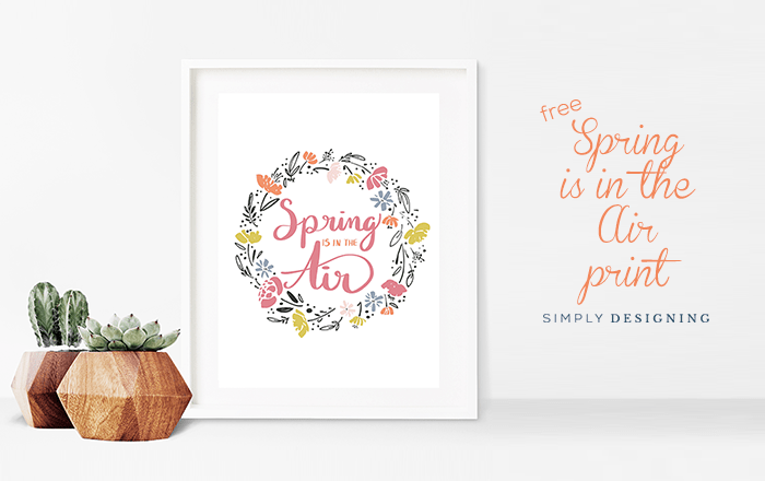 https://i0.wp.com/simplydesigning.porch.com/wp-content/uploads/2017/04/Spring-Print-Spring-is-in-the-Air-Free-Hand-Lettered-Print-for-Spring.png?fit=700%2C440