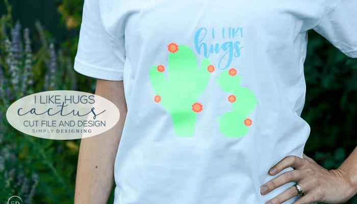 I Like Hugs Cactus Cut File and T-Shirt Design