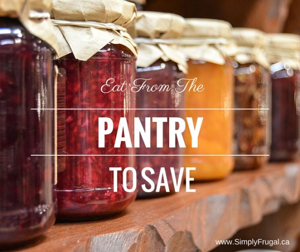 Eat From The Pantry To Save