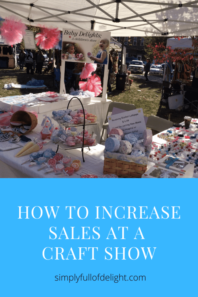 How to increase sales at a craft show