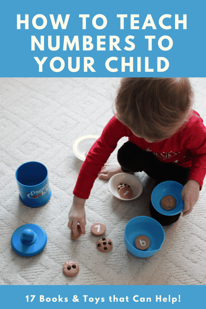 How to Teach Numbers to Your Child - 17 Books and Toys that Can Help!  Written by a former Pre-K teacher and mom of 4.  #numberrecognition #learningnumbers #prek #schoolreadiness #preschool #howtolearnnumbers
