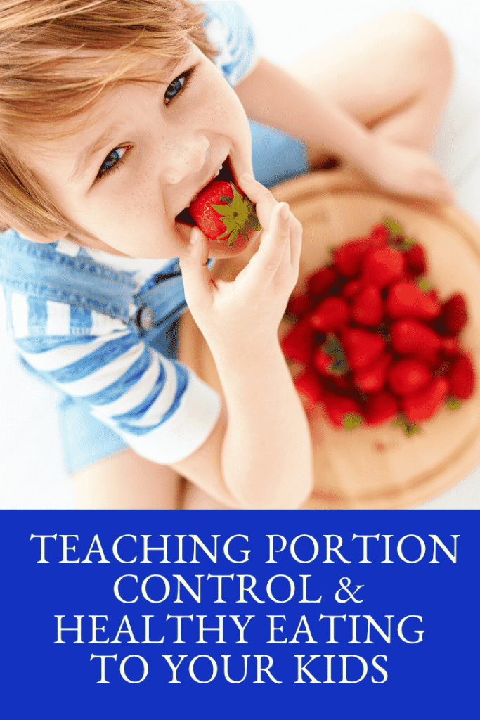 Teaching Portion Control and Heathy Eating to your Kids  #reducesugar #settingboundaries #parenting #healthyeating