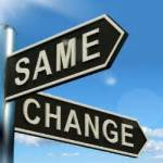 """two directional signs: one says """"same"""" and the other says """"change"""""""