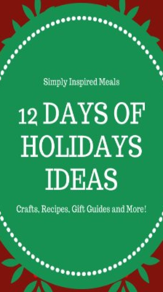 12 Days of Holiday Ideas