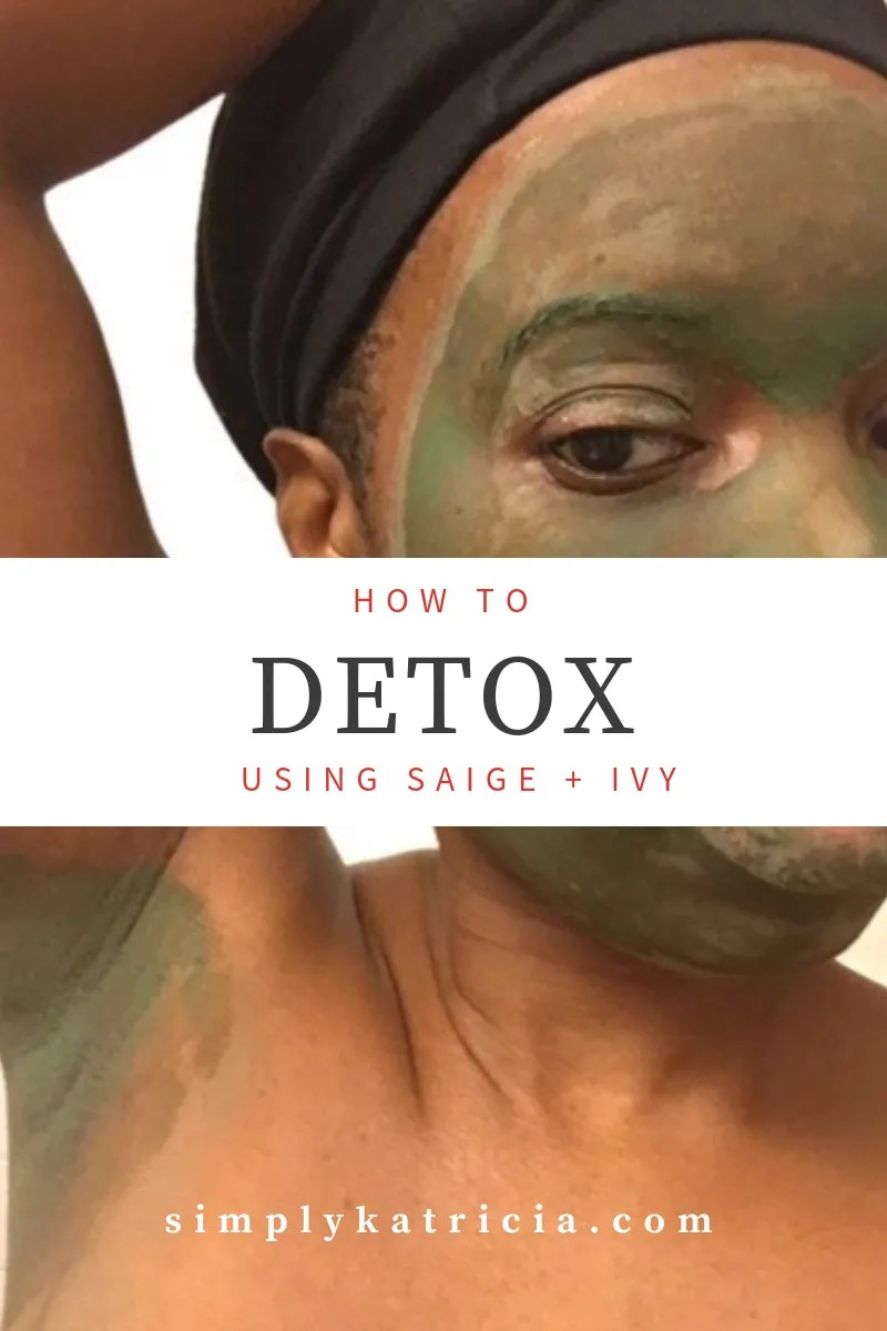 detox using saige and ivy