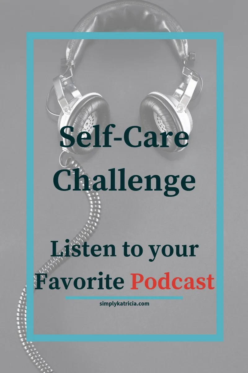 self care podcasts