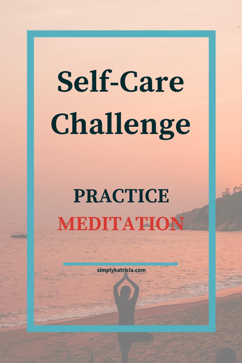 self-care practice meditation