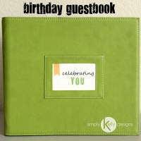 40th Birthday Guestbook Using Project Life