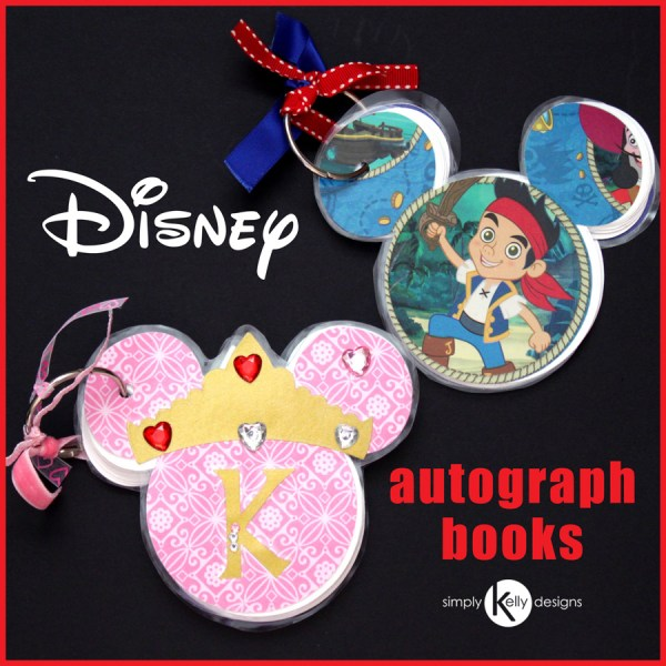 DIY Disney Autograph Books by Simply Kelly Designs #Disney #autographbooks #Jakeandtheneverlandpirates #DisneyCruise #DisneyWorld
