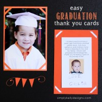 Easy Graduation Card and Last Day of School Layout by Simply Kelly Designs #card #scrapbooking #graduation #thankyou