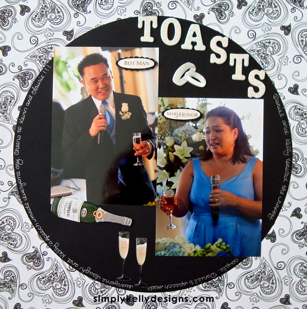 DIY Classic Wedding Scrapbook: Toasts by Simply Kelly Designs #wedding #weddingscrapbook #blackandwhite #scrapbooking