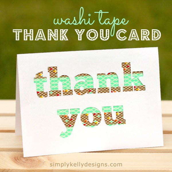 Washi Tape Thank You Card by Simply Kelly Designs #card #thankyou #washitape #Silhouette