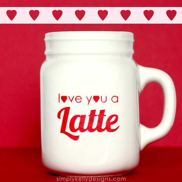 DIY Love You A Latte by Simply Kelly Designs #latte #mugs #puns #punny #hearts #SilhouetteRocks #Silhouette #freecutfile #glasspaint #marthastewartcrafts