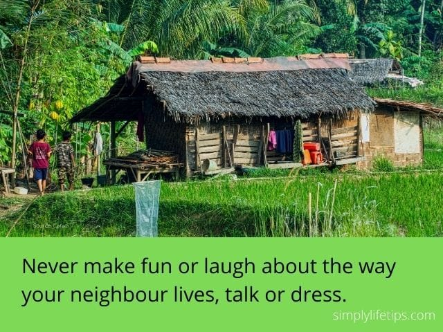 Never make fun - duty towards neighbour