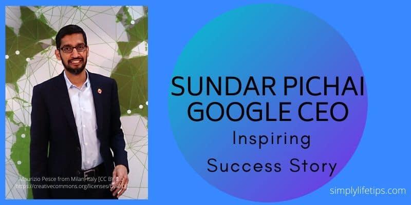 Sundar Pichai Google Ceo | Inspiring Success Story