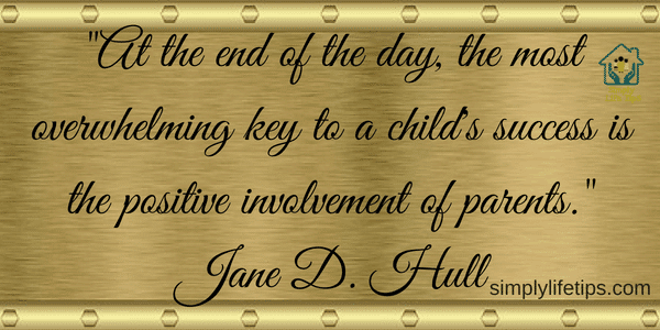 Parenting Mistakes Positive Involvement Of Parents Jane D Hull Quote