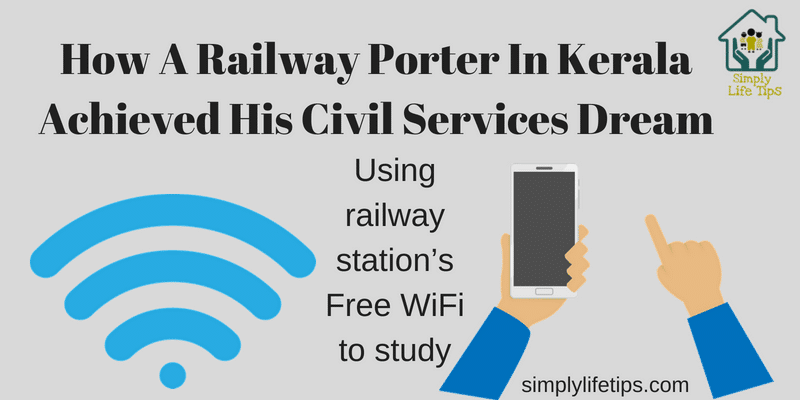 How A Railway Porter In Kerala Achieved His Civil Services Dream?