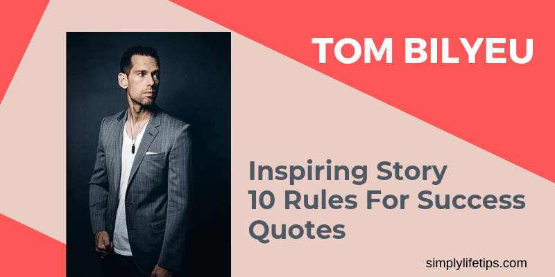 Tom Bilyeu Inspiring Story Success Rules Quotes