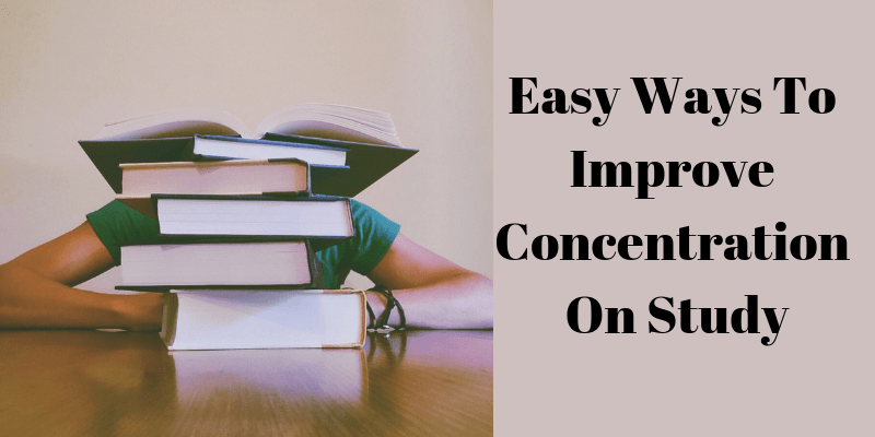 Improve Concentration On Study